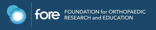 Foundation for Orthopaedic Research and Education (FORE)