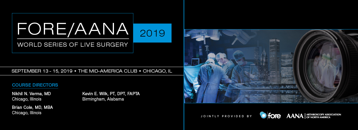 2019 FORE/AANA World Series of Live Surgery - Foundation for